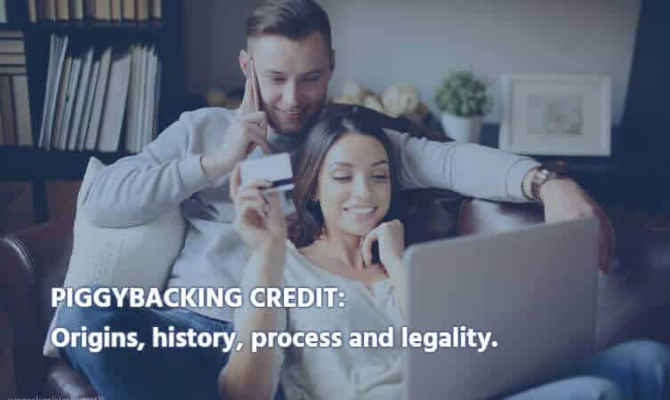 piggybacking credit history legality