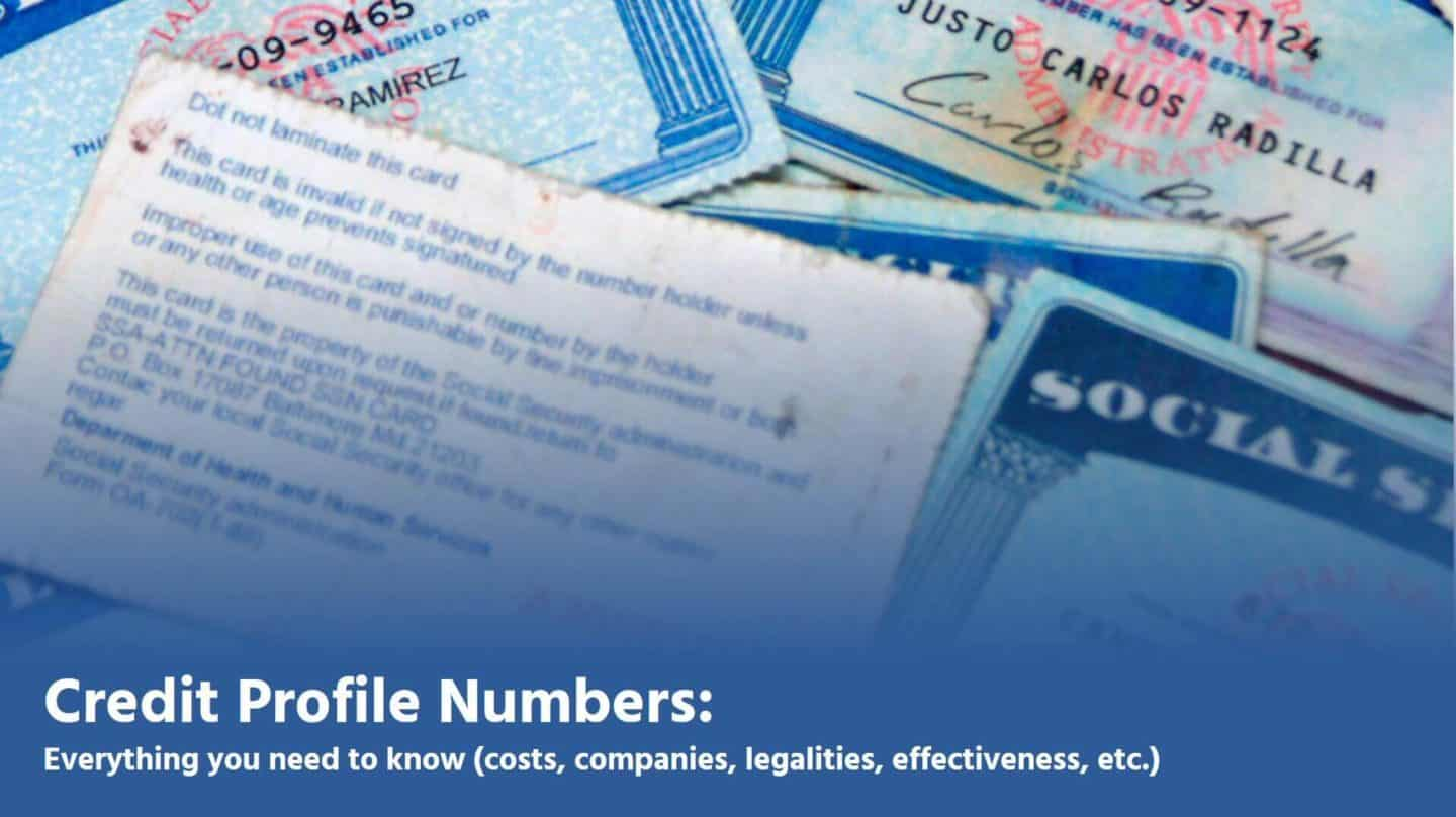 Credit Profile Numbers » Everything you need to know in one