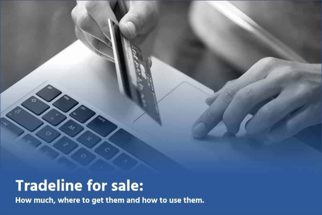 tradelines for sale faqs