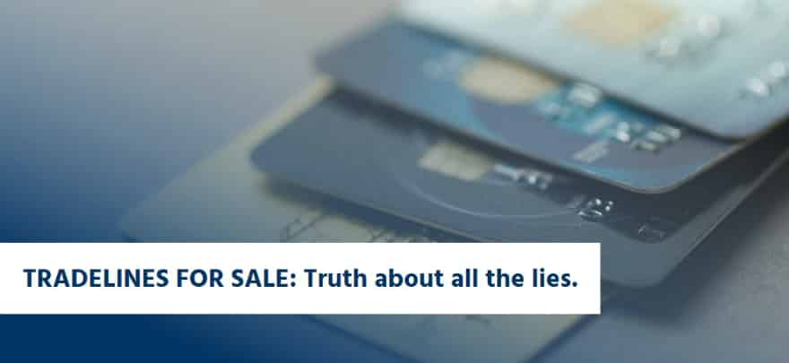 tradelines for sale truth about all the lies