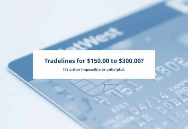 $150.00 to $300.00 tradelines