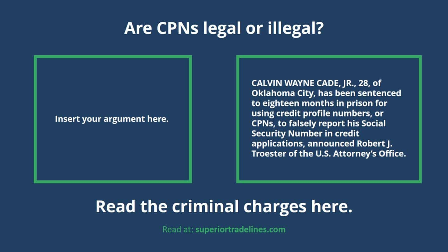 Yes, you can go to jail if you use a CPN (or Credit Profile Number)