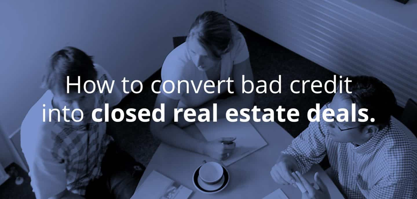bad credit real estate deals